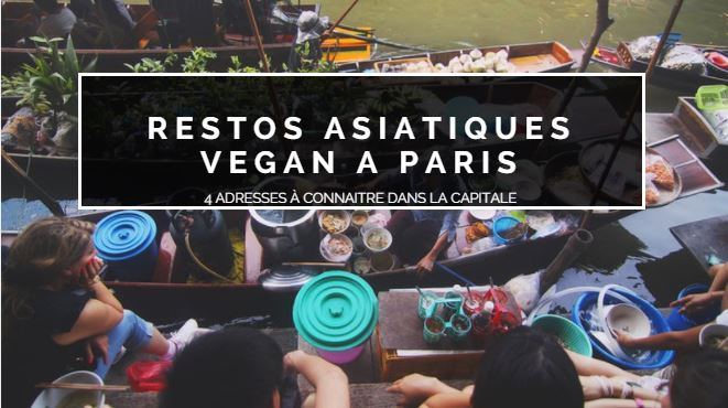 Top restaurant vegan asiatique paris raton r veur for Salon vegan paris 2017
