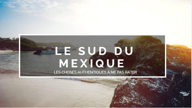blog raton reveur cléa jordier voyage sud mexique que faire