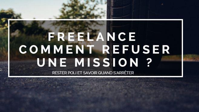 Blog raton reveur blog freelance refuser mission arrêter mission stop mission