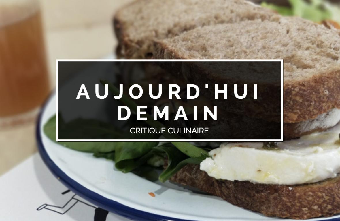 aujourd'hui demain critique culinaire avis raton reveur blog