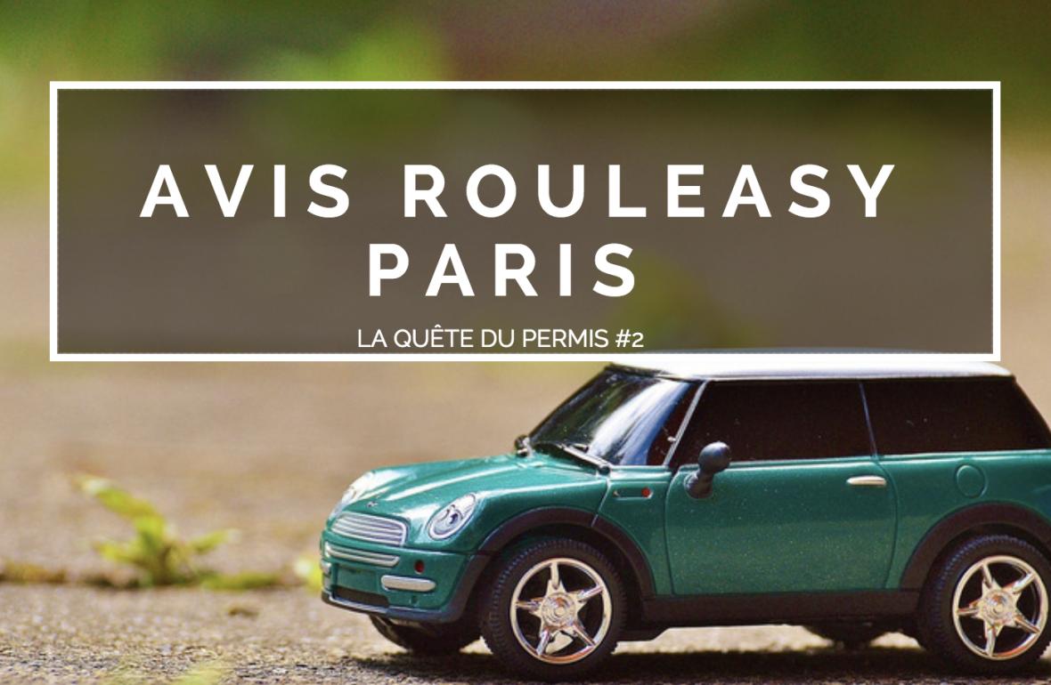 Passer son permis pas cher à Paris   avis Rouleasy c5b056b924fb