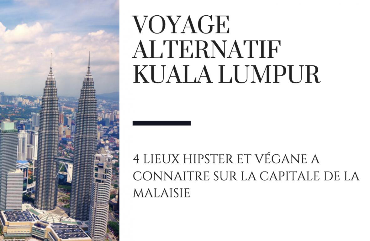 Kuala lumpur alternatif blog raton reveur