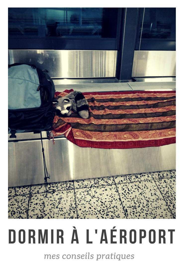 dormir à l'aéroport mode d'emploi