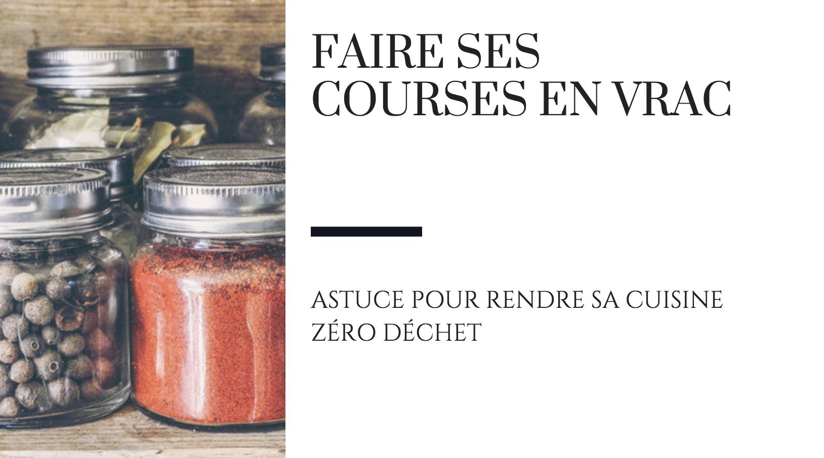 Cuisine Zero Dechet Faire Ses Courses En Vrac Raton Reveur