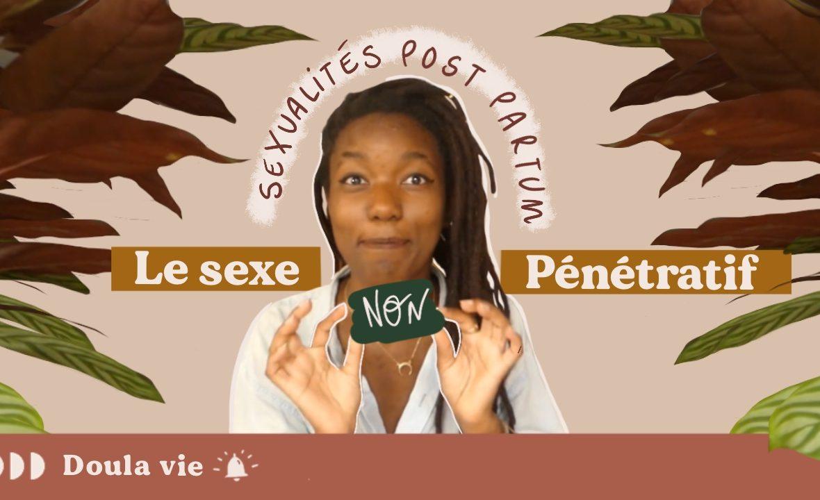sexualité non pénétrative sextoy post partum faire l'amour après l'accouchement doula
